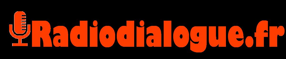 Radiodialogue.fr : Toutes l'actualités du moment !